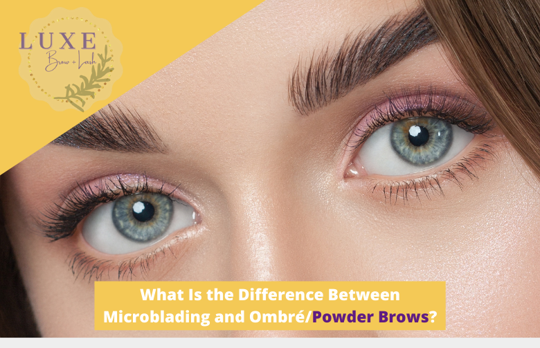 What Is the Difference Between Microblading and OmbréPowder Brows(