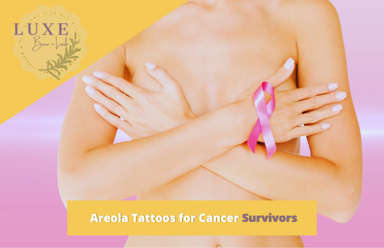 Areola tattoos for cancer survivors